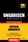 Deutsch-Ungarischer Wortschatz Fr Das Selbststudium 9000 Wrter