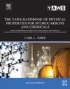 The Yaws Handbook Of Physical Properties For Hydrocarbons And Chemicals