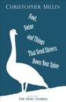Fowl Swine And Things That Send Shivers Down Your Spine Book Two The Hole Stories
