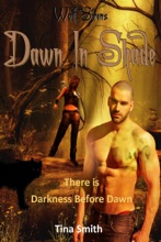 Wolf Sirens Dawn in Shade: There Is Darkness Before Dawn (Wolf Sirens #5)