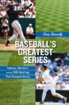 Baseballs Greatest Series
