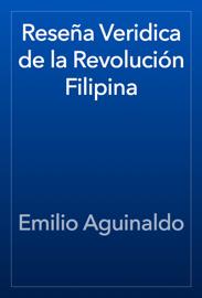 Reseña Veridica de la Revolución Filipina