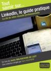 LinkedIn Le Guide Pratique