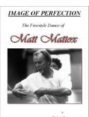 Image of Perfection: The Freestyle Dance of Matt Mattox