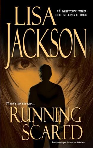 Lisa Jackson - Running Scared