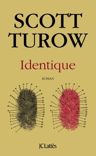 Scott Turow - Identique
