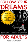 Follow Your Dreams For Adults : Book One