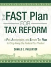 The FAST Plan For Tax Reform