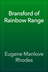 Bransford Of Rainbow Range