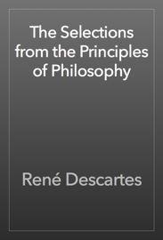 The Selections from the Principles of Philosophy book