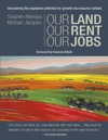 Our Land Our Rent Our Jobs