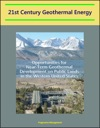 21st Century Geothermal Energy Opportunities For Near-Term Geothermal Development On Public Lands In The Western United States