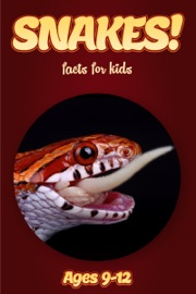 SNAKE FACTS FOR KIDS 9-12