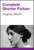 Virginia Woolf - Complete Shorter Fiction 앨범 사진