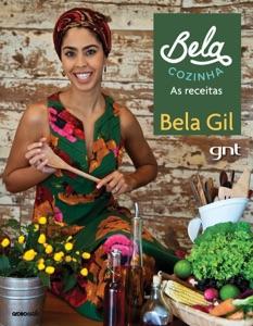 Bela Cozinha - As receitas Book Cover