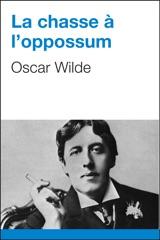 La chasse à l'oppossum