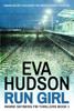 Eva Hudson - Run Girl artwork