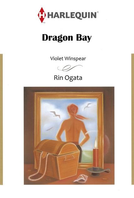 Dragon Bay Harlequin Comics By Rin Ogata Violet Winspear