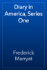 Frederick Marryat - Diary in America, Series One artwork