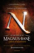 Le cronache di Magnus Bane - 4. L'erede di mezzanotte