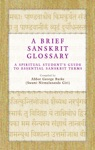 A Brief Sanskrit Glossary A Spiritual Students Guide To Essential Sanskrit Terms