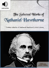 THE SELECTED WORKS OF NATHANIEL HAWTHORNE