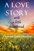 Thomas John Dunker - A Love Story with a Little Heartbreak ilustración