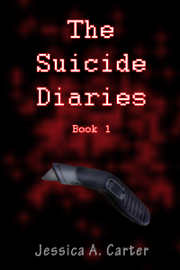 The Suicide Diaries (Book 1)