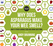 Why Does Asparagus Make Your Wee Smell?
