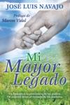 Mi Mayor Legado My Biggest Legacy