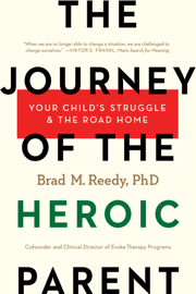 The Journey of the Heroic Parent book