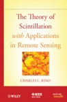 The Theory Of Scintillation With Applications In Remote Sensing