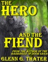 The Hero And The Fiend An Epic Fantasy Novelette