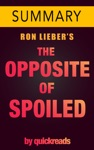 The Opposite Of Spoiled By Ron Lieber - Summary