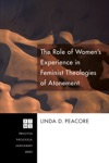 The Role Of Womens Experience In Feminist Theologies Of Atonement