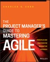 The Project Managers Guide To Mastering Agile