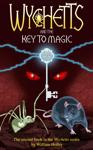 Wychetts and the Key to Magic