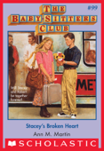 The Baby-Sitters Club #99: Stacey's Broken Heart