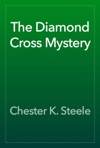 The Diamond Cross Mystery