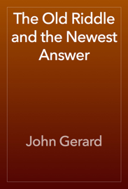 The Old Riddle and the Newest Answer book