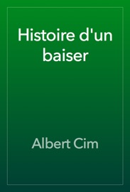 Histoire D Un Baiser