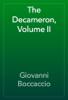 Giovanni Boccaccio - The Decameron, Volume II artwork
