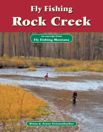 Fly Fishing Rock Creek