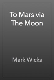 Download To Mars via The Moon
