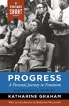 Progress A Personal Journey In Feminism