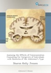 Assessing The Effects Of Communication Counseling For Caregivers Of Individuals With Dementia Of The Alzheimers Type