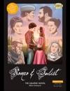 Romeo  Juliet The Graphic Novel - Original Text