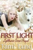 First Light: Prequel to the Lightbearer Series