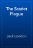 Jack London - The Scarlet Plague artwork