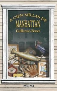 A cien millas de Manhattan Book Cover